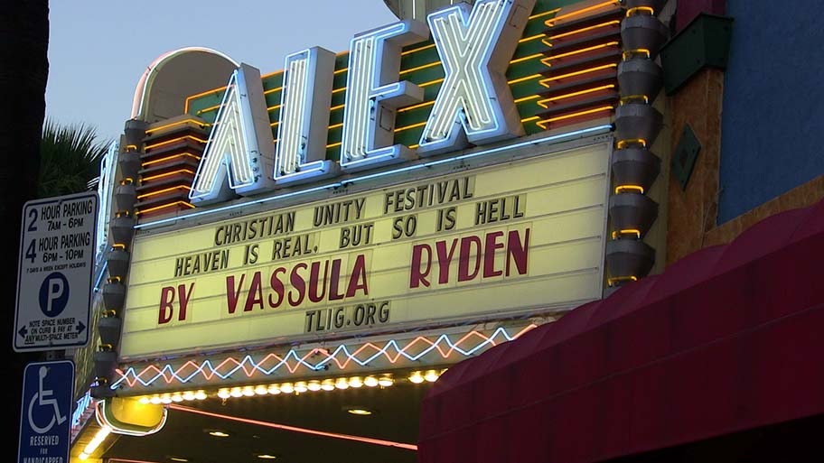Christian Unity Festival of True Life in God, Alex Theater Marquee